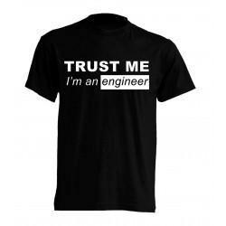 KOSZULKA TRUST ME I'M ENGINEER