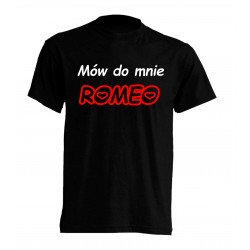 KOSZULKA MÓW MI ROMEO