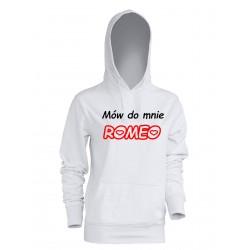 Bluza z kapturem Mów mi Romeo