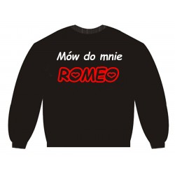 Bluza bez kaptura Mów mi Romeo