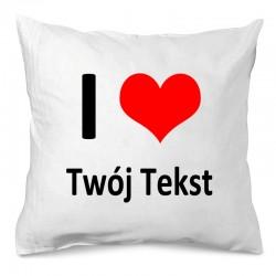 Poduszka I love + Tekst...